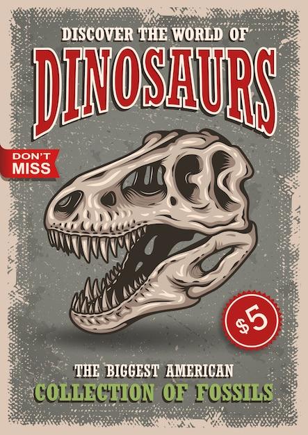 Cartel de dinosaurios vintage con cráneo de tiranosaurio con texto, insignias y textura grunge. espectáculo, exposición, parque. vector gratuito