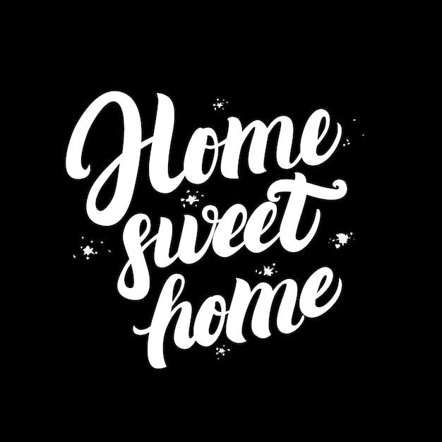 Cartel de letras de hogar dulce hogar escrito a mano. Vector Premium