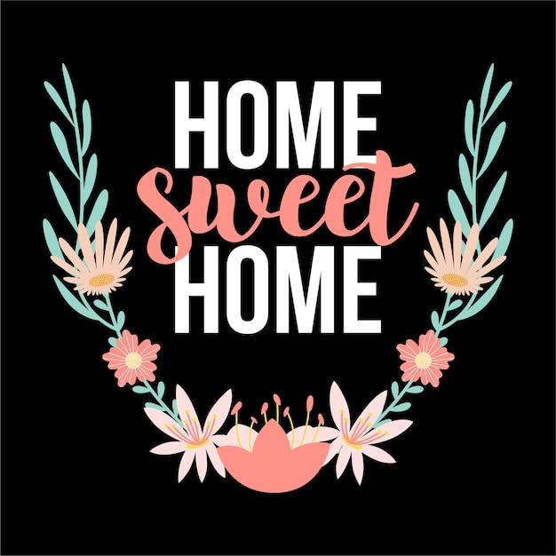 Casa dulce hogar citas letras tipografía dibujo a mano Vector Premium
