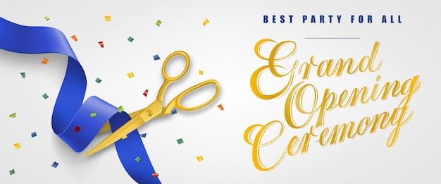Ceremonia de inauguración, la mejor fiesta para todos los estandartes festivos con confeti y tijeras de oro vector gratuito