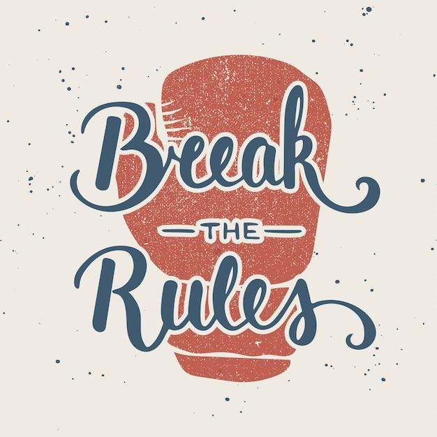 Citar romper las reglas. letras escritas a mano Vector Premium