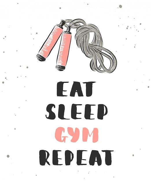 Comer, dormir, gimnasio, repetir. rotulación con boceto de cuerda de saltar. Vector Premium