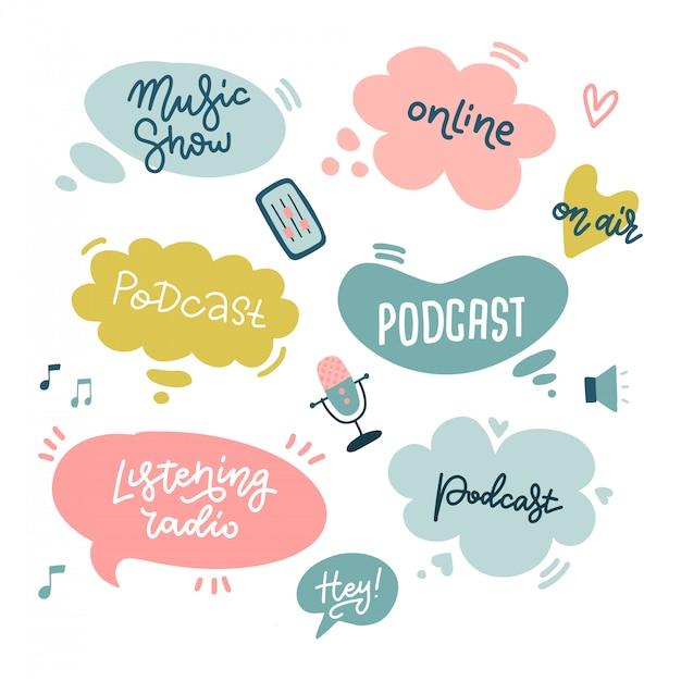 Comience las etiquetas adhesivas de podcasting con burbujas de discurso y tipografía manuscrita para el curso de podcast o la escuela, produciendo programas de podcasts hechos a mano, letras planas escritas a mano, citas inspiradoras Vector Premium