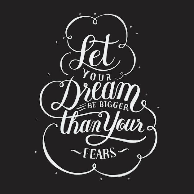 Deja que tu sueño sea más grande que tus miedos tipografía diseño ilustración vector gratuito
