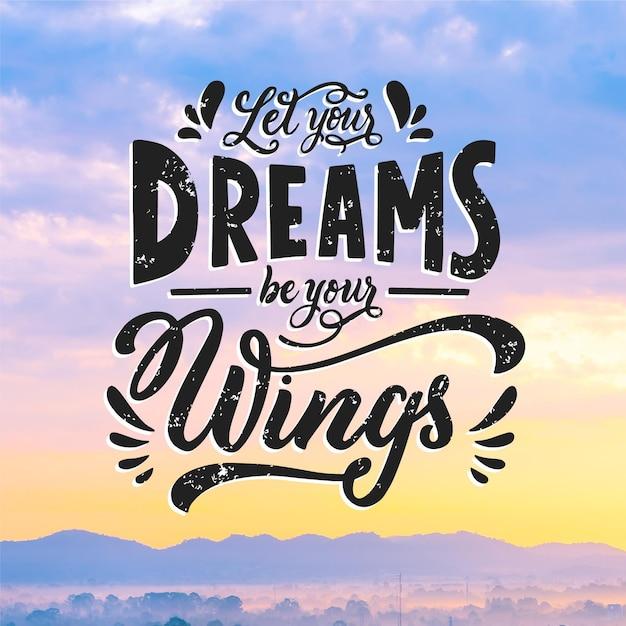 Deja que tus sueños sean tus alas letras vector gratuito