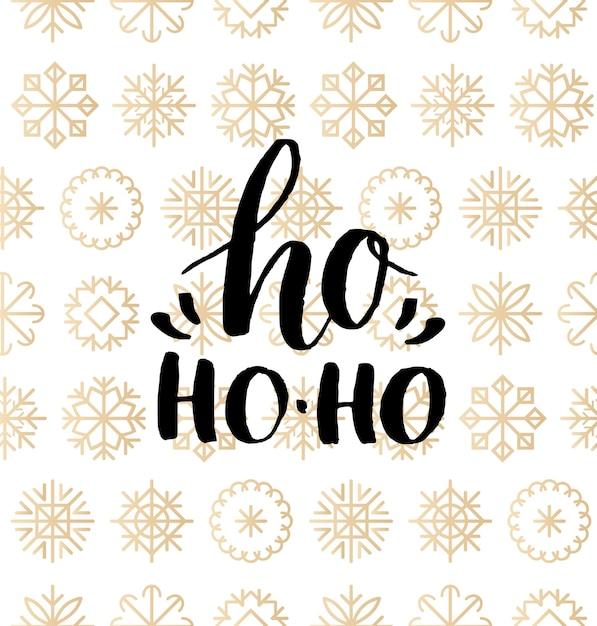 Diseño de letras ho ho-ho sobre fondo de copos de nieve. patrón sin fisuras de navidad o año nuevo. tipografía de felices fiestas para el concepto de plantilla o cartel de tarjeta de felicitación. Vector Premium