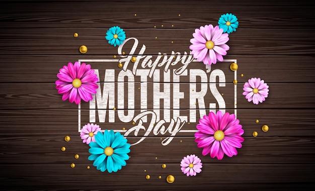 Diseño de tarjeta de felicitación del día de la madre feliz con flor y letra de tipografía sobre fondo de madera vintage. plantilla de ilustración de celebración para pancarta, folleto, invitación, folleto, cartel. vector gratuito