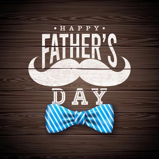 Diseño de tarjeta de felicitación del día del padre feliz con pajarita sriped, bigote y letra de tipografía sobre fondo de madera vintage. ilustración de celebración para papá. vector gratuito
