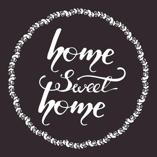 Diseño de tarjeta de felicitación con letras hogar dulce hogar. ilustración vectorial Vector Premium