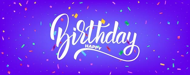 Diseño de vector de banner de cumpleaños. fondo de vacaciones con partículas coloridas y letras de cumpleaños Vector Premium