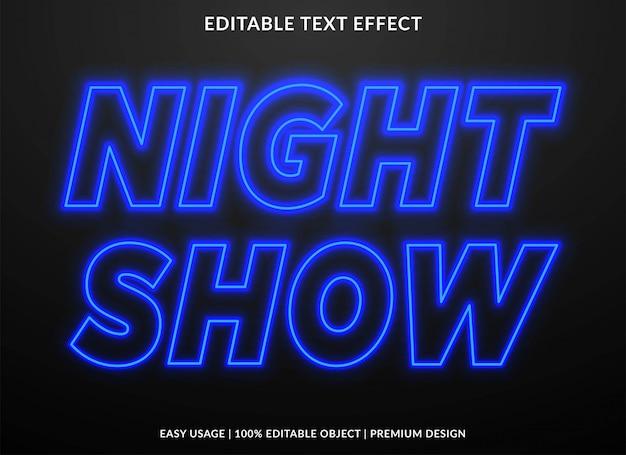 Efecto de texto de neón del espectáculo nocturno Vector Premium