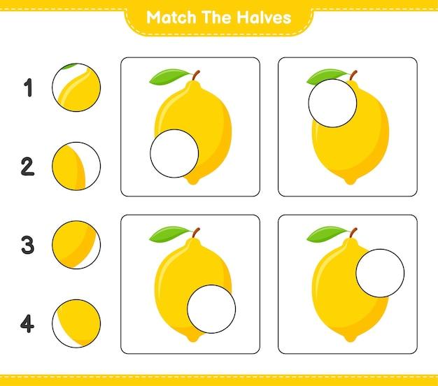 Empareja las mitades. coincidir con las mitades de limón. juego educativo para niños, hoja de trabajo imprimible Vector Premium
