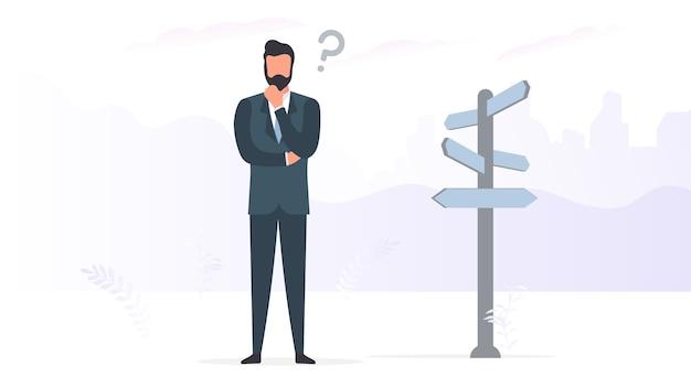 El emprendedor elige el camino. un hombre de negocios está pensando cerca del indicador de dirección. vector. Vector Premium