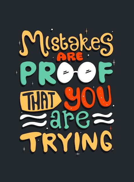 Los errores son una prueba de que lo estás intentando. citar tipografía. Vector Premium