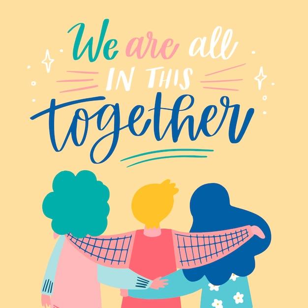 Estamos todos juntos en estas letras vector gratuito