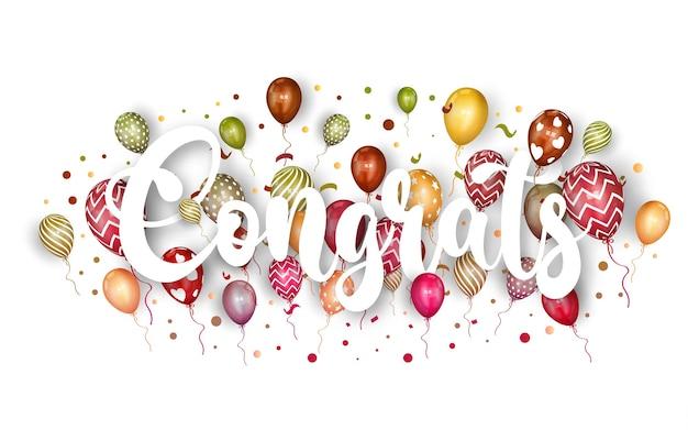 Felicitaciones rotulación con globo y confeti. vector gratuito