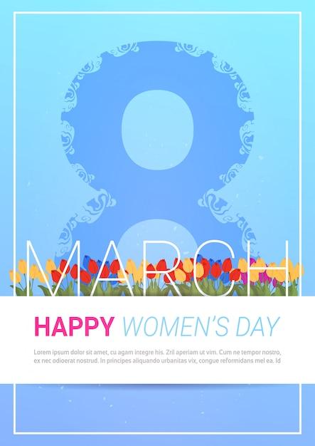 Feliz día internacional de la mujer tarjeta de felicitación 8 de marzo plantilla de fondo con tulipanes Vector Premium