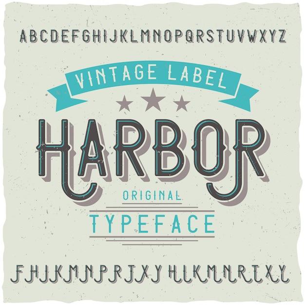 Fuente de etiqueta vintage llamada harbour. bueno para usar en cualquier etiqueta creativa. vector gratuito