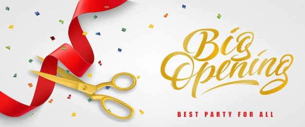 Gran apertura, mejor fiesta para todos los estandartes festivos con confeti y tijeras de oro vector gratuito