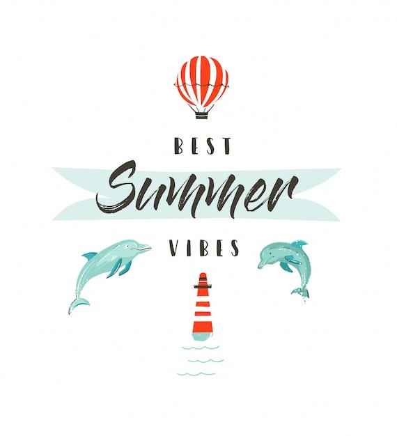 Handdrawn resumen horario de verano divertido ilustración logotipo o cartel con delfines, globo aerostático, faro y cita de tipografía moderna best summer vibes sobre fondo blanco. Vector Premium