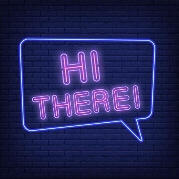 Hola hay letrero de neón. bocadillo con texto vector gratuito