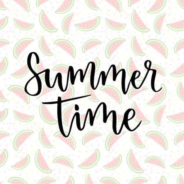 Horario de verano. frase de inspiración para la decoración. imprimir con fondo de sandía Vector Premium