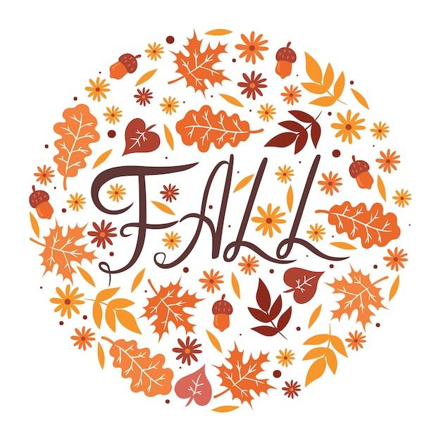 La inscripción cae, hojas y flores en un círculo sobre un fondo blanco. gráficos. Vector Premium