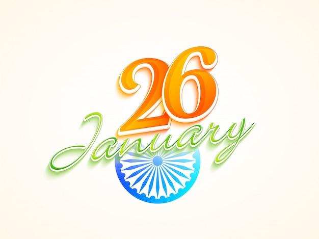 La bandera india colorea el texto el 26 de enero con la rueda de ...