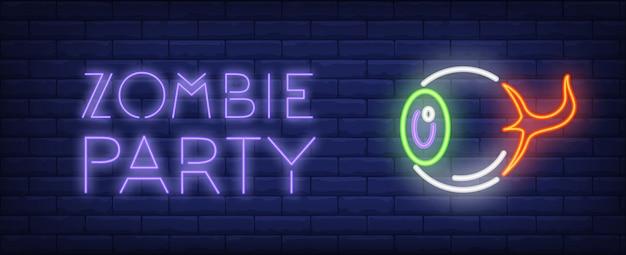 Letras de estilo neón fiesta zombie. ojo humano aislado en el fondo de ladrillo. vector gratuito
