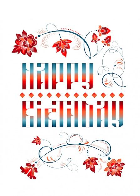 Letras de feliz cumpleanos con flores