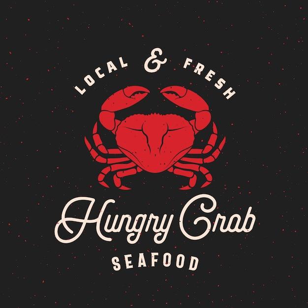 Local fresco mariscos resumen retro etiqueta o plantilla de logotipo con cangrejo sillhouette y tipografía vintage. Vector Premium