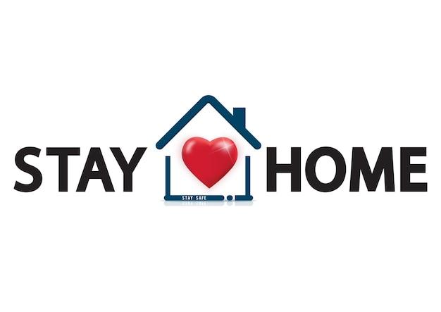 Manténgase en casa texto debajo del techo de la casa con corazón. logotipo de campaña de protección de covid 19 o coronavirus. Vector Premium
