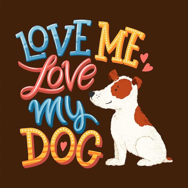 Me encantan las letras de mi perro Vector Premium