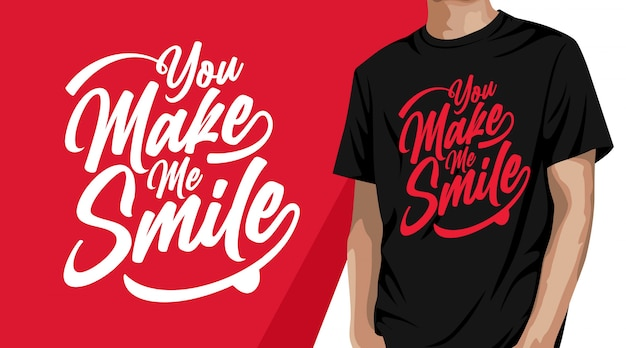 Me haces sonreír diseño de camiseta de tipografía. Vector Premium