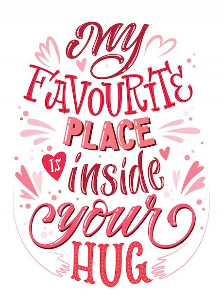 Mi lugar favorito está dentro de tu abrazo cita romántica Vector Premium