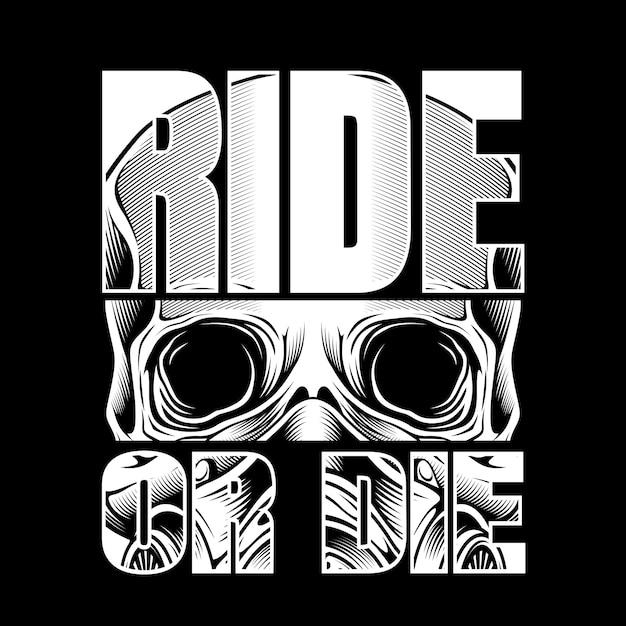 Motociclistas de estilo vintage con texto ingenio paseo o morir aislado Vector Premium