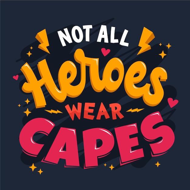 No todos los héroes usan letras de capa vector gratuito
