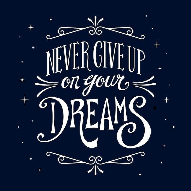 Nunca renuncies a tus sueños letras vector gratuito