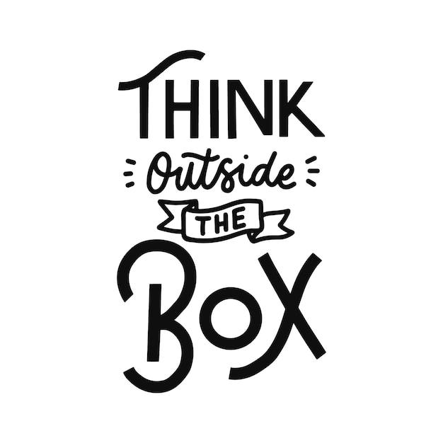 Pensar fuera de la caja cita de letras a mano Vector Premium