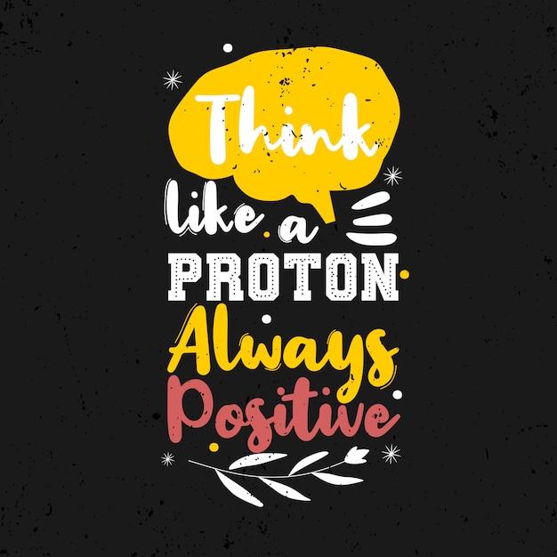Piensa como un protón siempre positivo. Vector Premium