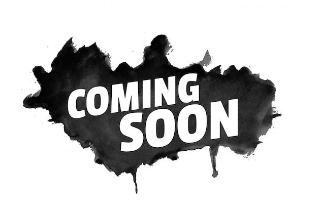 Próximamente estilo grunge abstracto con salpicaduras negras vector gratuito