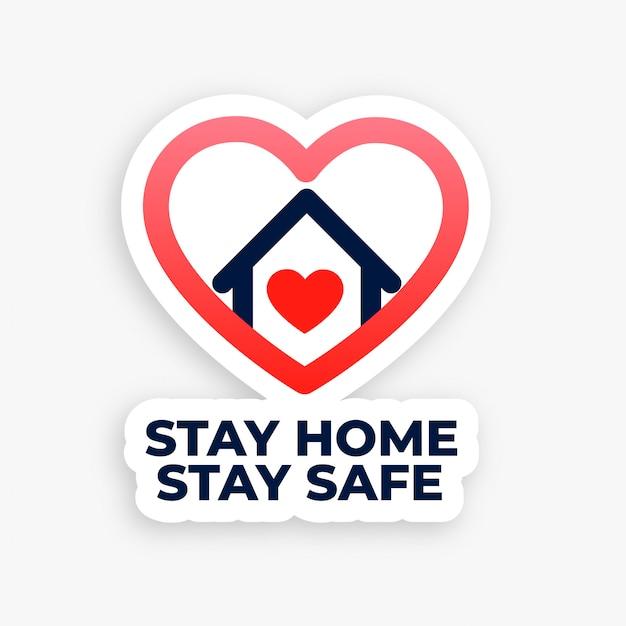 Quedarse en casa y mantenerse a salvo concepto cartel de la casa del corazón vector gratuito