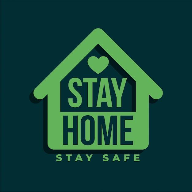 Quédate en casa y mantente seguro diseño de símbolo verde vector gratuito