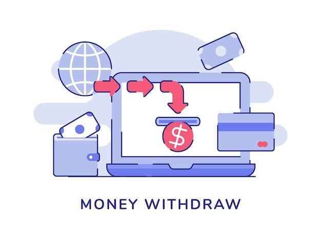 Retirar dinero en pantalla monitor portátil monedero dinero fondo blanco aislado Vector Premium
