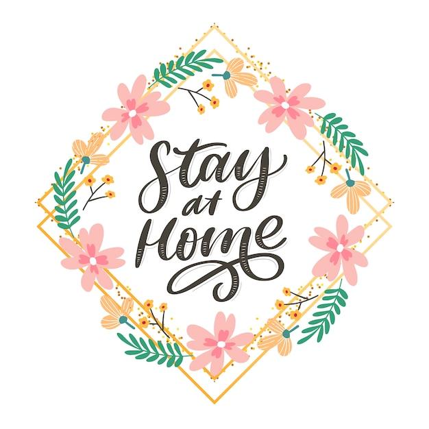 Slogan stay at home safe cuarentena pandemia carta texto palabras caligrafía ilustración Vector Premium