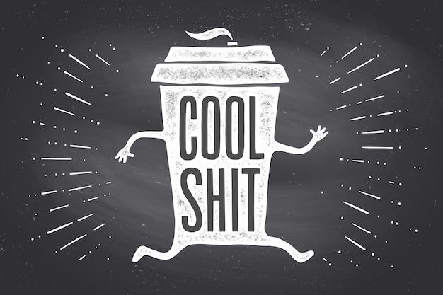 Taza de cafe. taza de café de cartel con letras dibujadas a mano Vector Premium