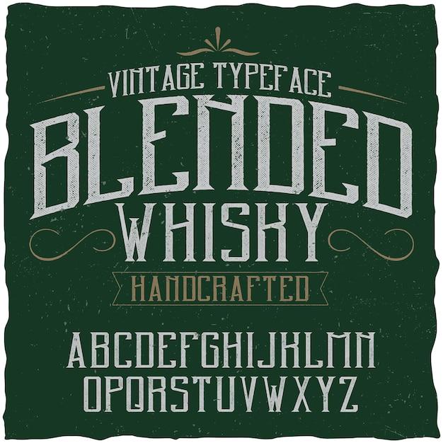 Tipo de letra vintage llamado blended whisky vector gratuito