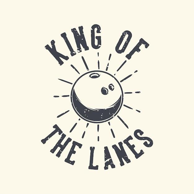 Tipografía de lema vintage rey de los carriles Vector Premium