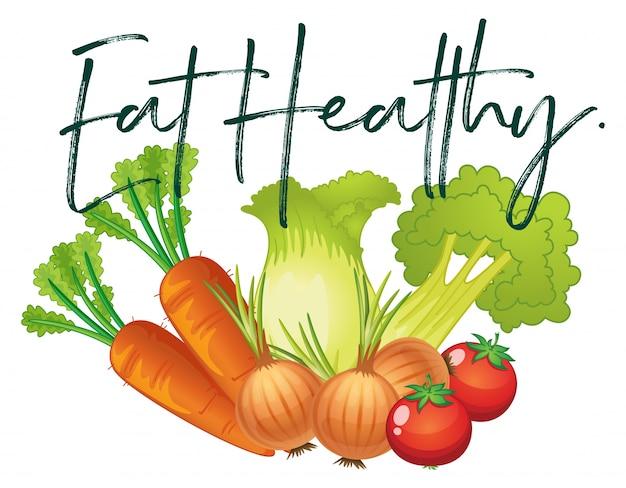 Las Verduras Frescas Y La Frase Comen Saludable Descargar Vectores