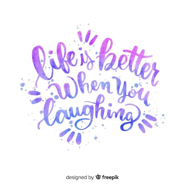 La vida es mejor cuando te ríes citando letras vector gratuito